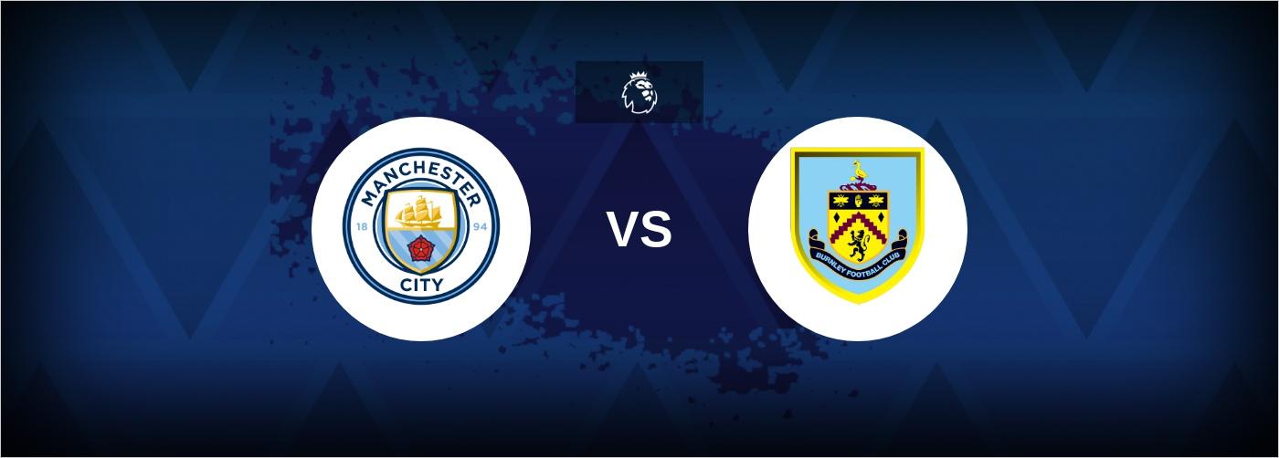 Manchester City mod yndlingsmodstanderen Burnley lørdag eftermiddag